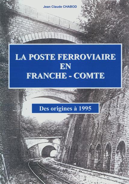 La Poste ferroviaire en Franche-Comté