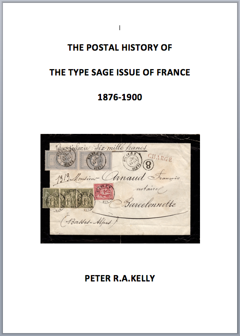 The postal history of the type Sage issue of France (1876-1900)
