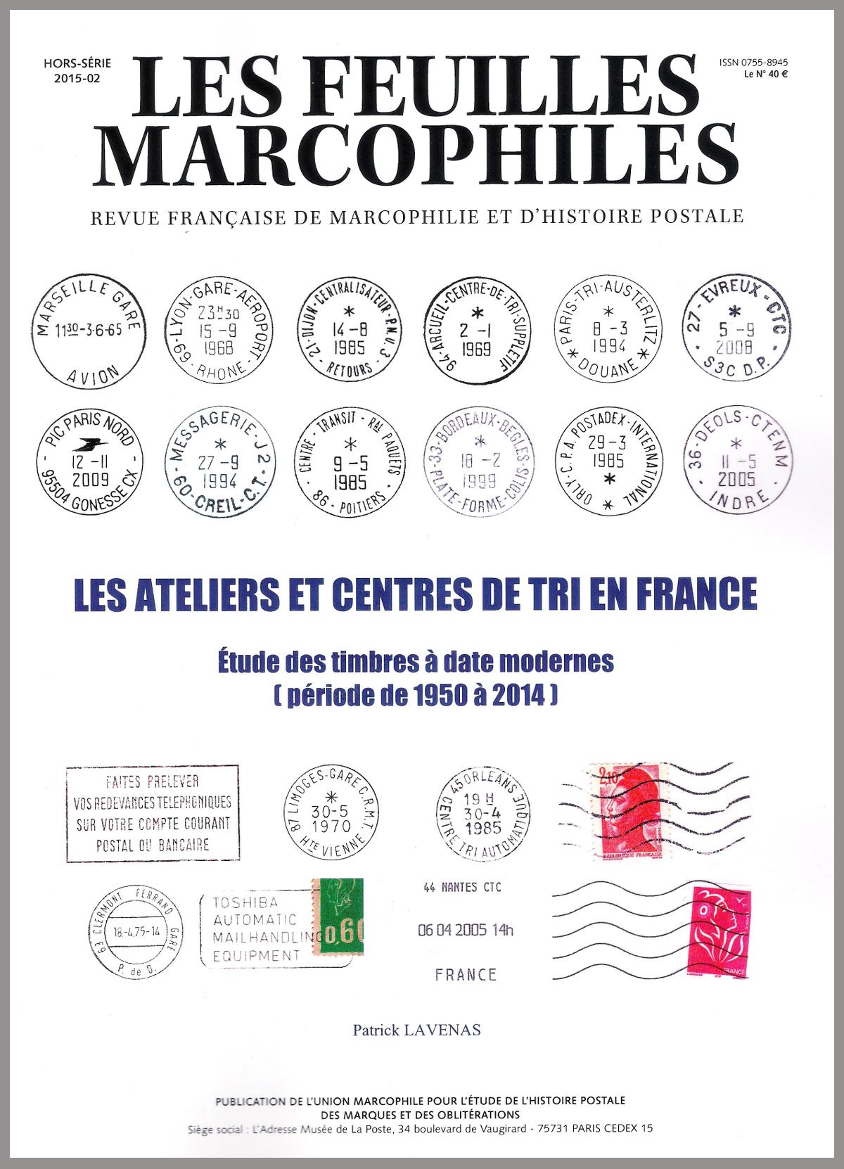 Ateliers et centres de tri en France (1950-2014) par Patrick Lavenas