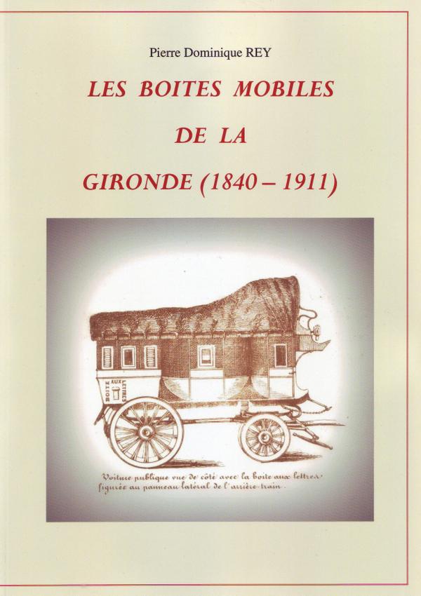 Boîtes mobiles en Gironde (1840-1911)
