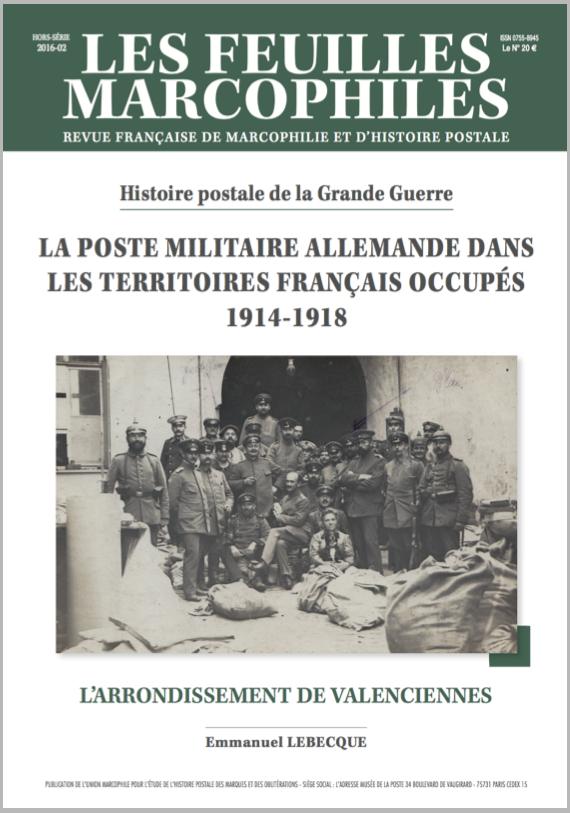 La Poste militaire allemande dans les territoires français occupés 1914-1918